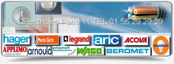 Artisan Electricien Paris 11eme agree des grandes marques Aric, Hager, Applimo, Acova, Merlin Gerin, Arnould, Legrand, Sylvania.