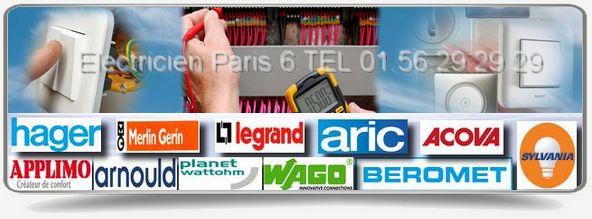 Votre artisan électricien s'occupe de la pose de materiel  electrique et du dépannage sur Paris 75006 : Sylvania, Merlin Gerin, Arnould, Legrand, Aric, Hager, Applimo